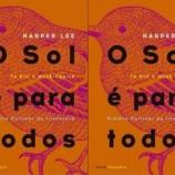 """[Coluna literária] """"O sol é para todos"""" – Harper Lee"""