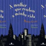 """[Coluna literária] """"A mulher que roubou a minha vida"""" – Marian Keyes"""