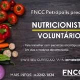 Frente Nacional de Combate ao Câncer precisa de voluntários na área de nutrição