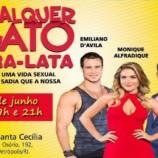 "Teatro Santa Cecília recebe a peça ""Qualquer gato vira-lata"""